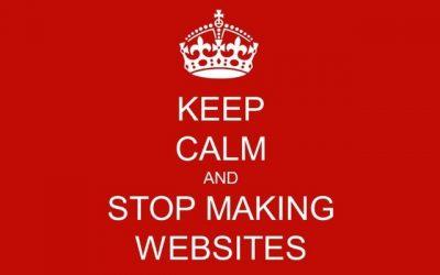 Arrêtez de Faire des Sites Web !