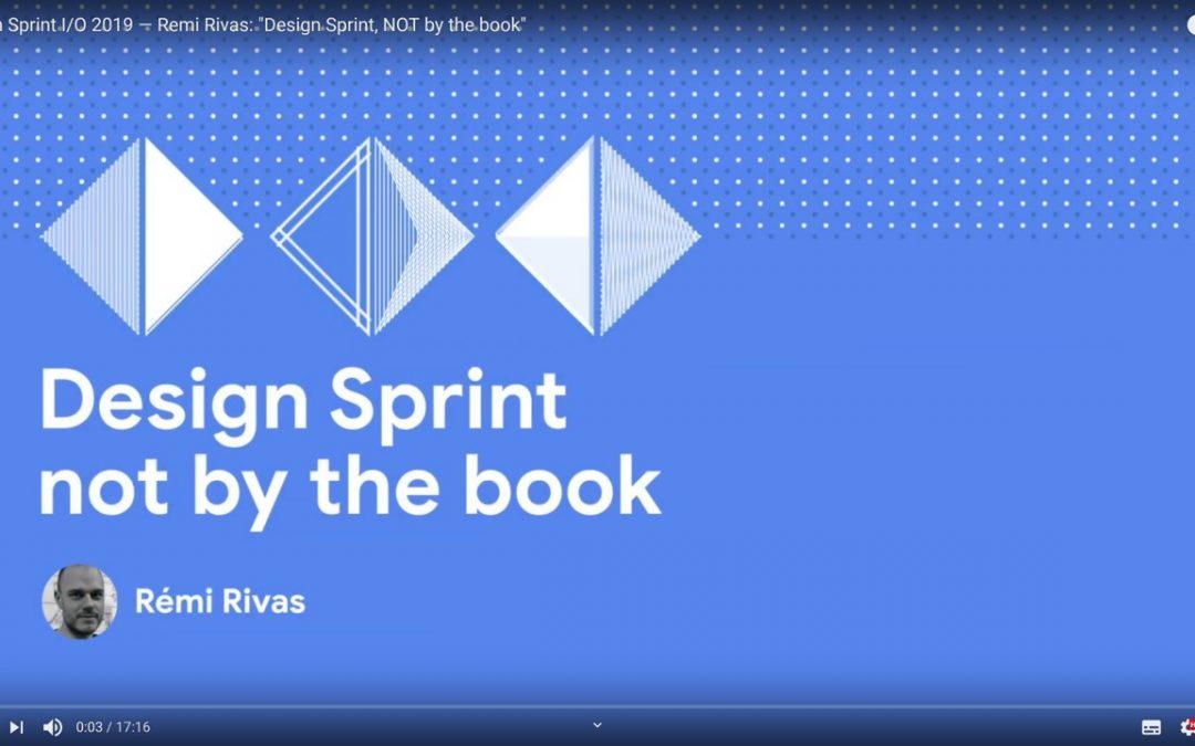 """""""Design Sprint Not By The Book"""" : découvrez ma conférence pour Google Design !"""
