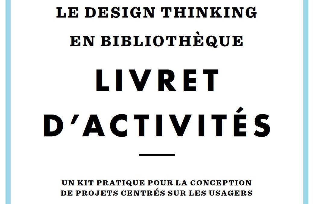 Un Super Kit Pratique de Design Thinking 100% Francophone !