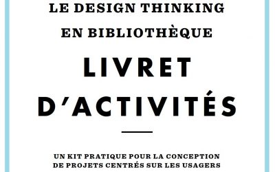 Un Super Kit Pratique de Design Thinking 100% Francophone !