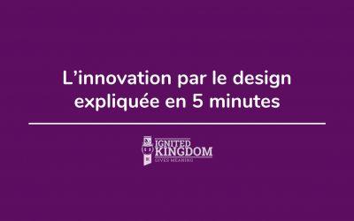 Vidéo – L'Innovation Par Le Design Expliquée En 5 Minutes !