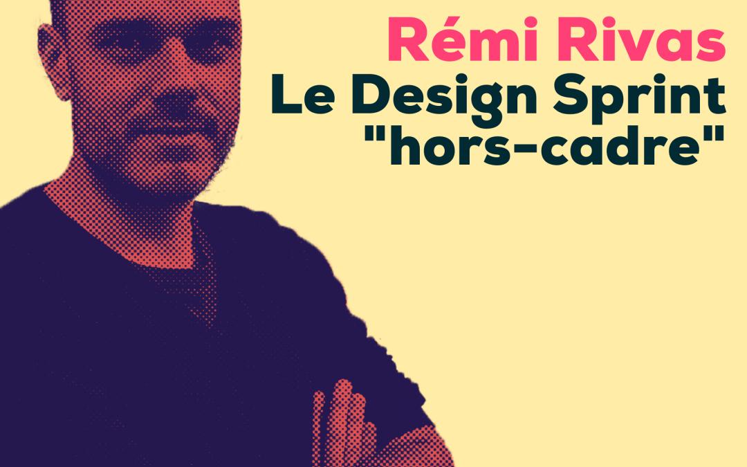 """Le Design Sprint """"Hors Cadre"""", mon entretien avec Gommette, le podcast francophone sur le Design Sprint !"""